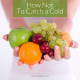 Tips and strategies for not getting sick this cold season (and all year!)